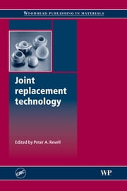 Joint Replacement Technology ebook by P.A. Revell