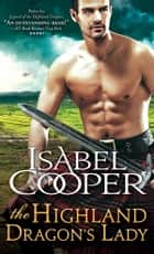 The Highland Dragon's Lady ebook by Isabel Cooper