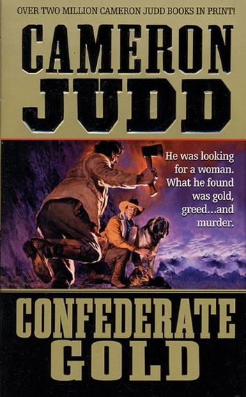 Confederate Gold ebook by Cameron Judd