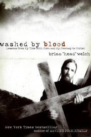Washed by Blood ebook by Brian Welch