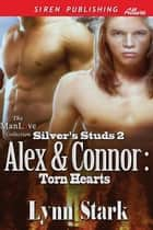 Alex & Connor: Torn Hearts ebook by Lynn Stark