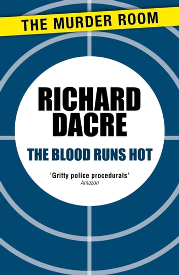 The Blood Runs Hot ebook by Donald Thomas