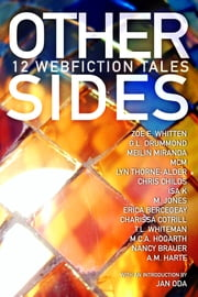 Other Sides: 12 Webfiction Tales ebook by A.M. Harte