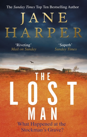 The Lost Man - the gripping, page-turning crime classic ebook by Jane Harper
