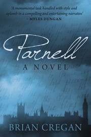 Parnell - A Novel ebook by Brian Cregan