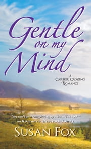 Gentle On My Mind ebook by Susan Fox
