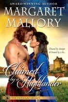 CLAIMED BY A HIGHLANDER ebook by