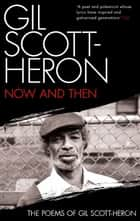 Now And Then eBook by Gil Scott-Heron