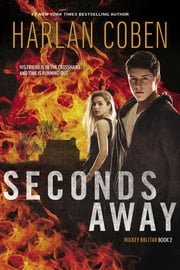Seconds Away (Book Two) - A Mickey Bolitar Novel ebook by Harlan Coben