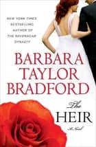The Heir ebook by Barbara Taylor Bradford