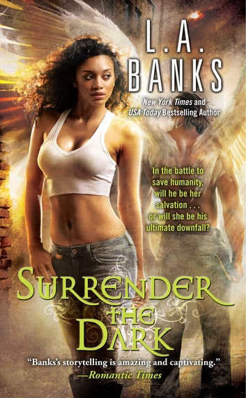 Surrender the Dark ebook by L.A. Banks