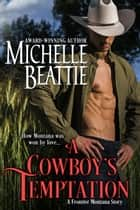 A Cowboy's Temptation ebook by Michelle Beattie
