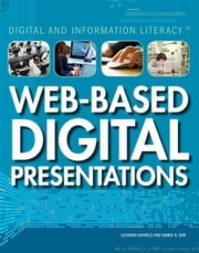 Web-Based Digital Presentations ebook by Orr, Tamra
