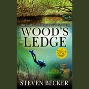 Wood's Ledge - An Early Mac Travis Adventure audiobook by Steven Becker