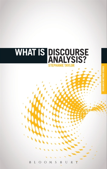 What is Discourse Analysis? eBook by Dr. Stephanie Taylor
