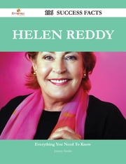Helen Reddy 106 Success Facts - Everything you need to know about Helen Reddy ebook by Johnny Hardin