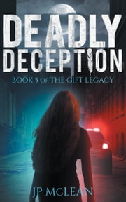 Deadly Deception ebook by JP McLean
