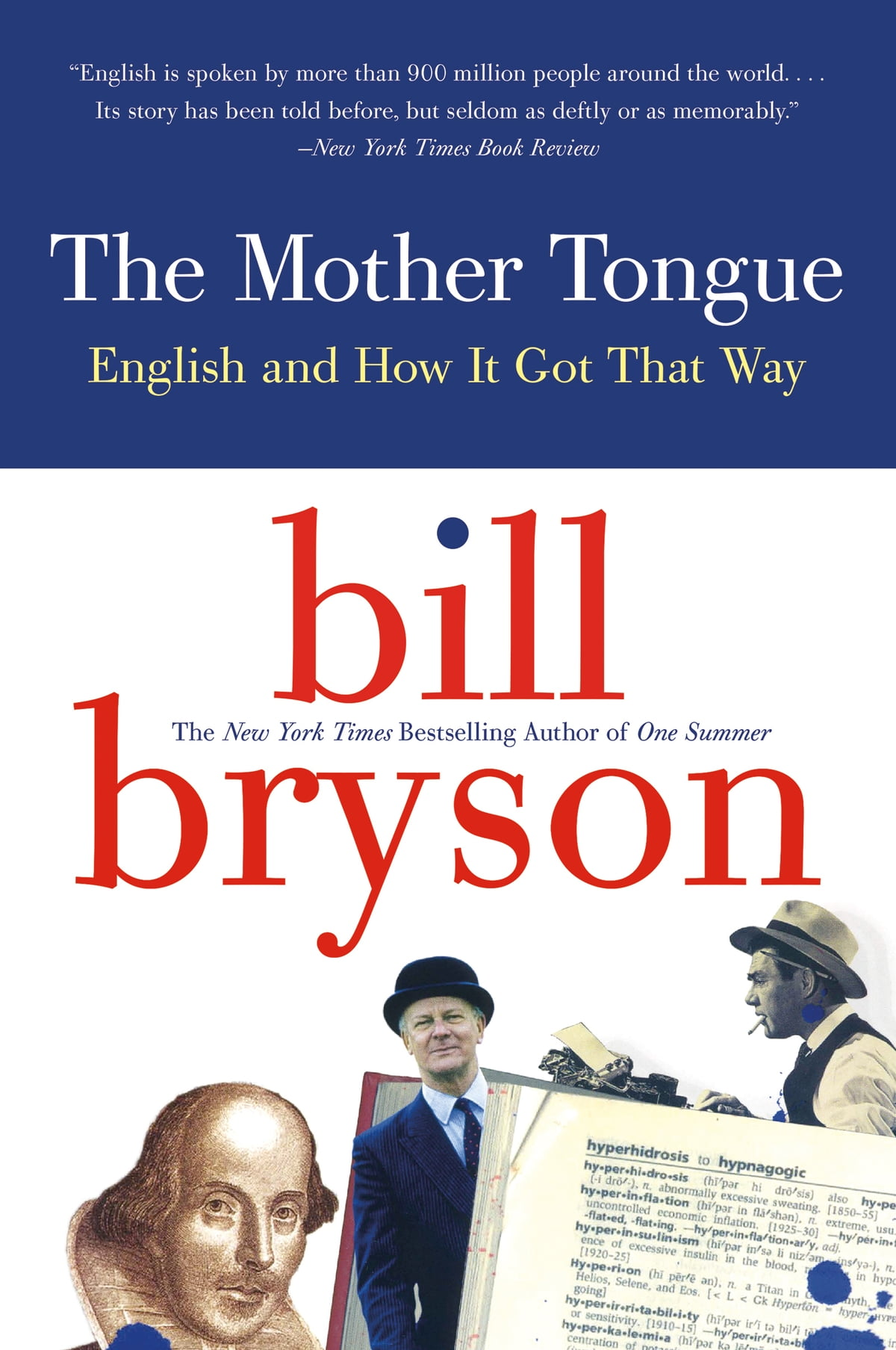 The Mother Tongue  English And How It Got That Way Ebook By Bill Bryson