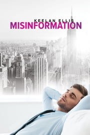 Misinformation ebook by Keelan Ellis