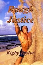 Rough Justice ebook by Rigby Taylor