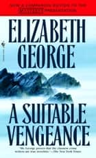 A Suitable Vengeance ebook by Elizabeth George