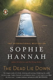 The Dead Lie Down - A Zailer and Waterhouse Mystery ebook by Sophie Hannah