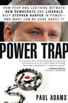 Power Trap ebook by Paul Adams