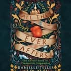 All the Ever Afters - The Untold Story of Cinderella's Stepmother audiobook by Danielle Teller, Jane Copland
