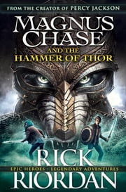 Magnus Chase and the Hammer of Thor (Book 2) ebook by Rick Riordan