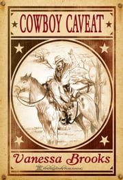 Cowboy Caveat ebook by Vanessa Brooks