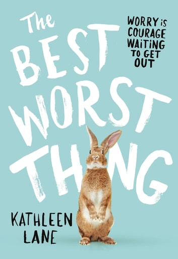 The Best Worst Thing ebook by Kathleen Lane