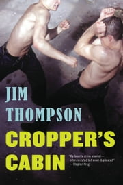 Cropper's Cabin ebook by Jim Thompson