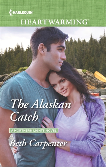 The Alaskan Catch - A Clean Romance ebook by Beth Carpenter