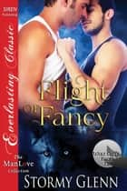 Flight of Fancy ebook by Stormy Glenn