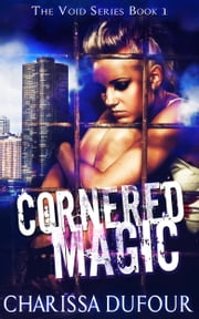Cornered Magic ebook by Charissa Dufour