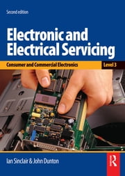 Electronic and Electrical Servicing - Level 3 ebook by John Dunton