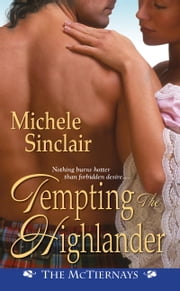 Tempting the Highlander ebook by Michele Sinclair