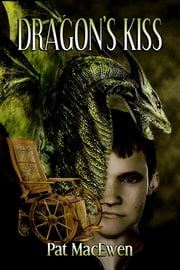 The Dragon's Kiss ebook by Pat MacEwen