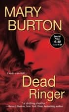 Dead Ringer ebook by Mary Burton