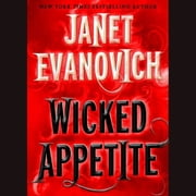 Wicked Appetite audiobook by Janet Evanovich
