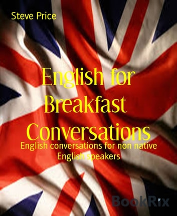 English For Breakfast Conversations Ebook By Steve Price
