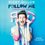 Follow Me audiobook by Ricky Dillon