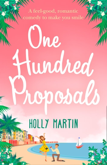 One Hundred Proposals ebook by Holly Martin