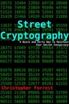 Street Cryptography ebook by Christopher Forrest