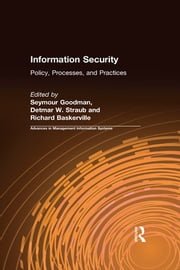 Information Security - Policy, Processes, and Practices ebook by Seymour Goodman,Detmar W. Straub,Richard Baskerville,Richard Baskerville