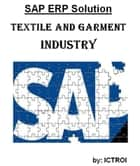 SAP ERP Solution For Textile and Garment industry ebook by Ictroi