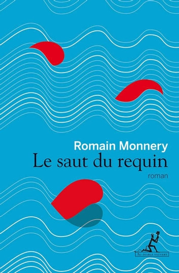Le Saut du requin ebook by Romain Monnery