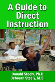 A Guide to Direct Instruction ebook by Don Steely