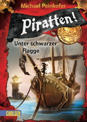 Piratten! 1: Unter schwarzer Flagge ebook by Michael Peinkofer