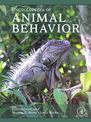 Encyclopedia of Animal Behavior ebook by Michael D. Breed,Janice Moore